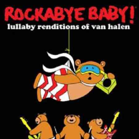ROCKABYE BABY:VAN HALEN LULLABY RENDI BY ROCKABYE BABY! (CD)